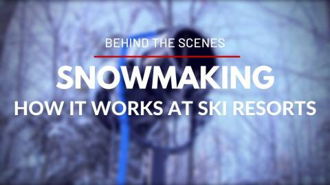 Behind the Scenes : How Snowmaking Works at Ski Resorts