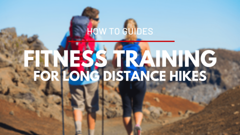 Fitness Training for Long Distance Hikes