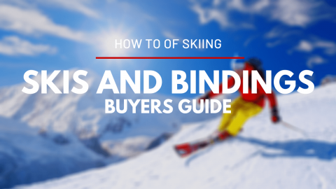 How To Choose the Right Skis and Bindings for you