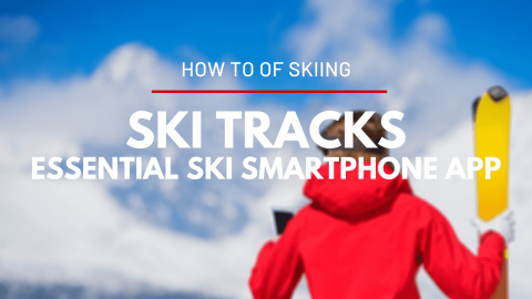 Ski Tracks, one of the essential ski apps for your smartphone